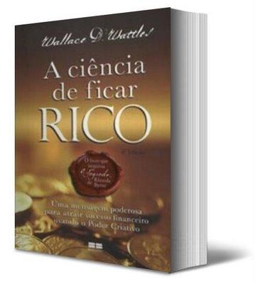 A Ciência para Ficar Rico
