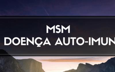 O MSM e a Doença Auto-Imune