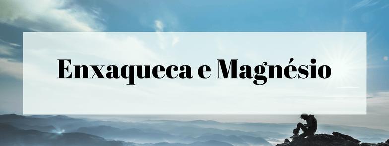 Enxaqueca e Magnésio