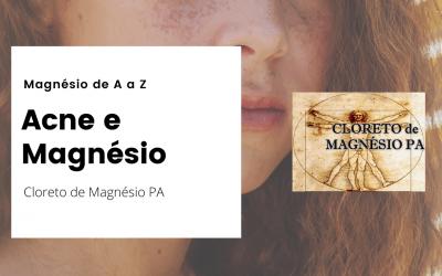 Acne e Magnésio – Magnésio de A a Z