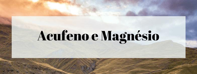 Acufeno e Magnésio