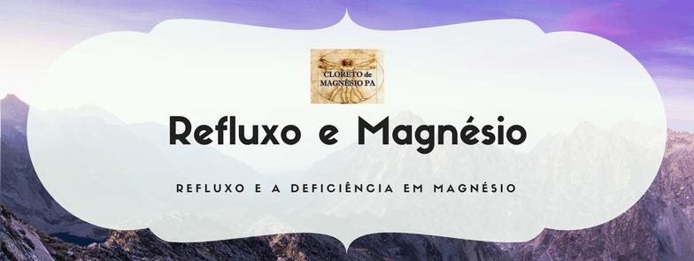 Refluxo e a deficiência em magnésio