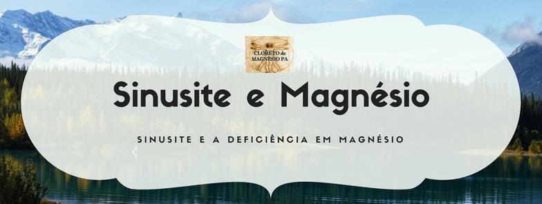 Sinusite e Magnésio