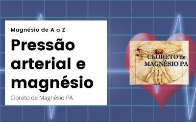 Pressão arterial e magnésio – Magnésio de A a Z