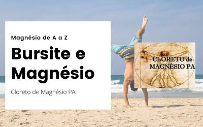 Bursite e Magnésio – Magnésio de A a Z