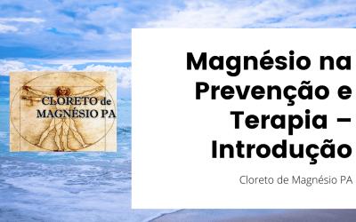Magnésio na Prevenção e Terapia – Introdução