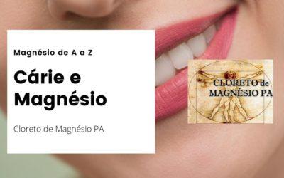 Cárie Dentária e Magnésio – Magnésio de A a Z