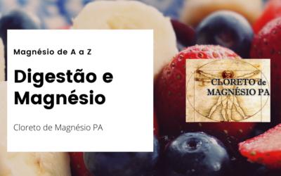 Digestão e Magnésio – Magnésio de A a Z