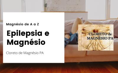 Epilepsia e Magnésio – Magnésio de A a Z