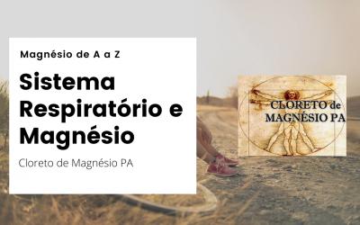 Sistema Respiratório e Magnésio – Magnésio de A a Z