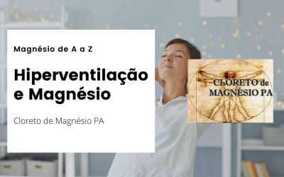 Hiperventilação e Magnésio – Magnésio de A a Z