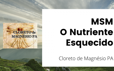 MSM – O Nutriente Esquecido