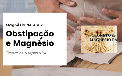 Obstipação e Magnésio – Magnésio de A a Z