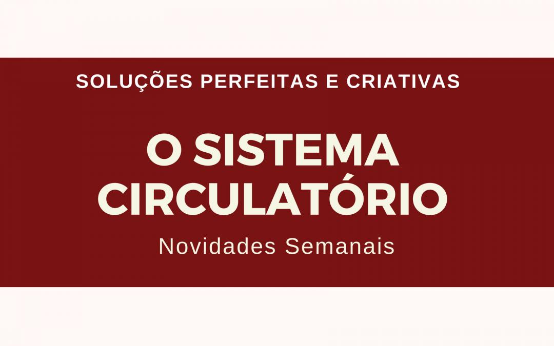 Sistema Circulatório – Novidades Semanais